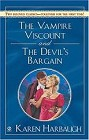 Vampire Viscount, The <br>and <br>Devil's Bargain, The