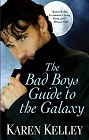 Bad Boys Guide to the Galaxy, The
