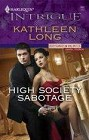 High Society Sabotage