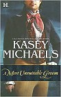 Most Unsuitable Groom, A