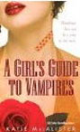 Girl's Guide to Vampires, A