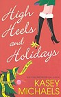 High Heels And Holidays