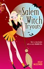 Salem Witch Tryouts, The