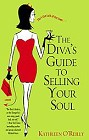 Diva's Guide to Selling Your Soul, A