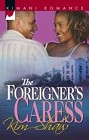 Foreigner's Caress, The