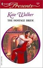 Hostage Bride, The