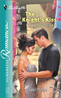 Knight's Kiss, The