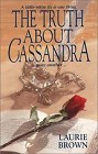 Truth about Cassandra, The