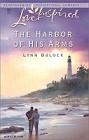 Harbor of His Arms, The