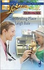 Healing Place, The (Large Print)