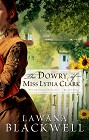 Dowry of Miss Lydia Clark (reprint)