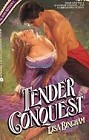 Tender Conquest