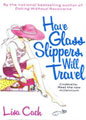 Have Glass Slipper, Will Travel