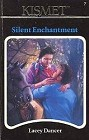 Silent Enchantment