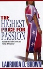 Highest Price for Passion, The