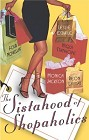 Sistahood of Shopaholics, The