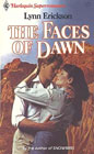 Faces of Dawn, The
