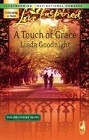 Touch Of Grace, A