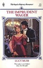 Imprudent Wager, The