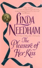 Pleasure of Her Kiss, The