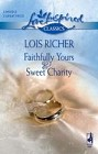 Faithfully Yours & Sweet Charity (Anthology)