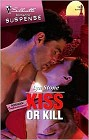 Kiss or Kill