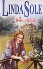 Rose in Winter, A