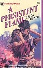 Persistent Flame, A