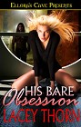 His Bare Obsession  (ebook)