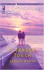 Tender Touch, A