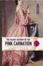 Secret History of the Pink Carnation, The