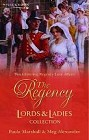 Regency Lords and Ladies Collection, The<br>(UK-2005-Anthology)
