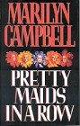 Pretty Maids in a Row (Hardcover)
