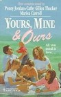 Yours, Mine & Ours (Anthology)