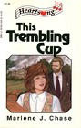 This Trembling Cup