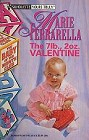 7 Lb., 2 Oz. Valentine, The
