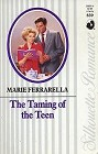 Taming of the Teen, The
