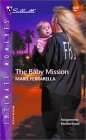Baby Mission, The