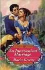 Inconvenient Marriage, An
