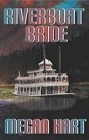 Riverboat Bride