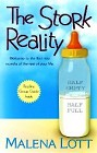 Stork Reality, The