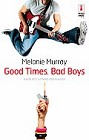 Good Times, Bad Boys