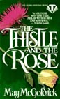 Thistle and the Rose, The