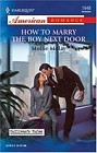 How To Marry The Boy Next Door