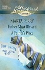 Father Most Blessed/A Father's Place