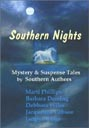 Southern Nights: <br>Mystery & Suspense Anthology<br> by Southern Writers
