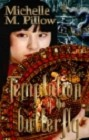 Temptation of the Butterfly (ebook)