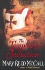 Templar's Seduction, The