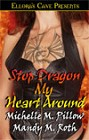 Stop Dragon My Heart Around (Anthology)