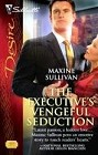 Executive's Vengeful Seduction, The